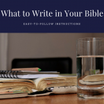 What to Write in Your Bible