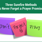 Three Surefire Methods To Remember A Prayer Commitment [Episode 35]
