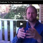 Greater Gratitude: Taking Thanks To The Next Level