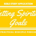 Bible Study and Application: Setting Spiritual Goals