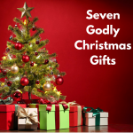 Seven Godly Christmas Gifts [Episode 13]