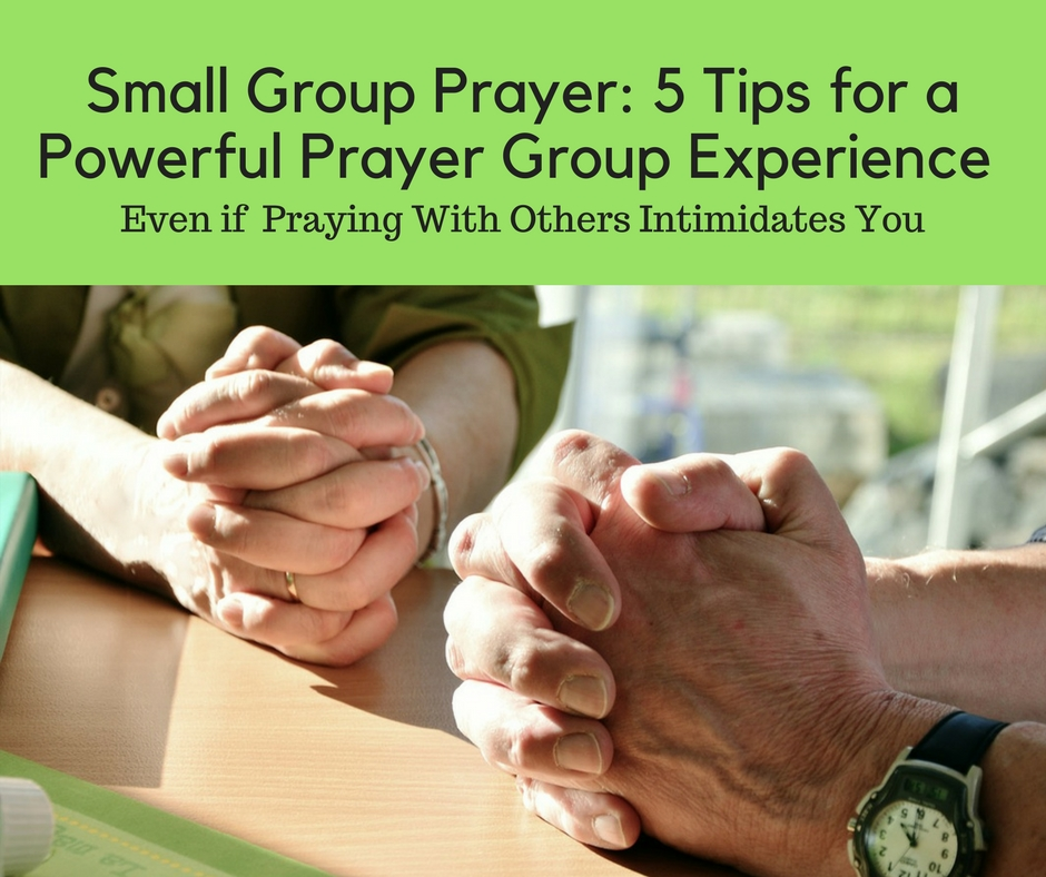 Five Tips for Praying With Others | The Practical Disciple